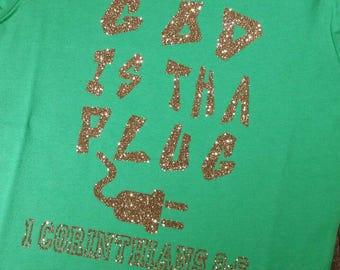 Custom Christian Tshirt- Scripture Tshirt/ Onesie/ Bodysuit- God Is The Plug Tshirt- Kids Custom Tshirt- Unisex Clothing- Adorable Tshirts