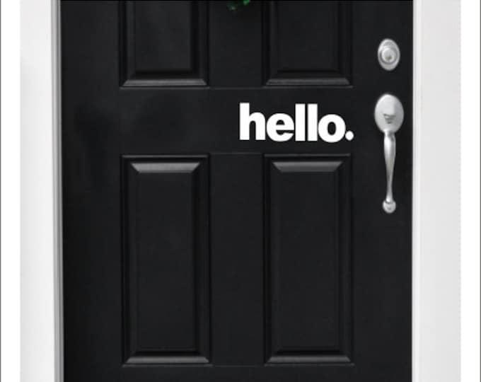 Hello Door Decal Vinyl Decal Vinyl Hello Decal Greeting Decal Vinyl Door Decal Front Porch Decal Porch Decor Door Decor Hello Vinyl Trendy