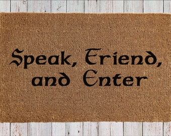"Speak Friend and Enter doormat - 18"" x 30"" - Lord of the Rings - Hobbit - Tolkien quote - welcome mat - geek gift - housewarming gift"