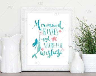 Mermaid kisses and starfish wishes - PRINTABLE Wall Art / Mermaid print / Mermaid quote art print / Nautical art print / 3 for price of 1!