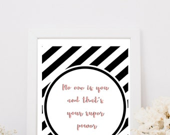 No One Is You And That's Your Super Power - Quote - Wall Art - Download - Pink
