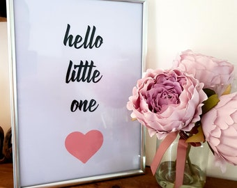 Hello Little One - Pink or Blue - Wall Print