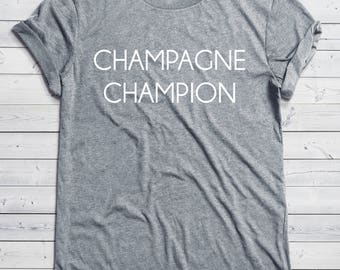 Champagne Champion | Champagne Shirt, Brunch Shirt, Mimosas, Graphic Tee, Champs, Tri Blend