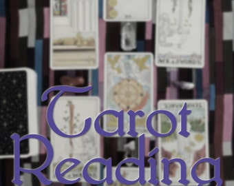 Tarot Reading - Three Card - Past, Present, Future or A Quick Answer to a Simple Question