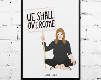 Gloria Steinem poster, We Shall Overcome, Gloria Steinem quote, Illustration, feminist poster, Framed art, feminism poster