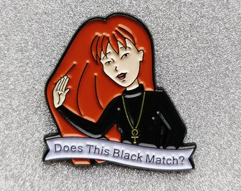 Does This Black Match? Pin