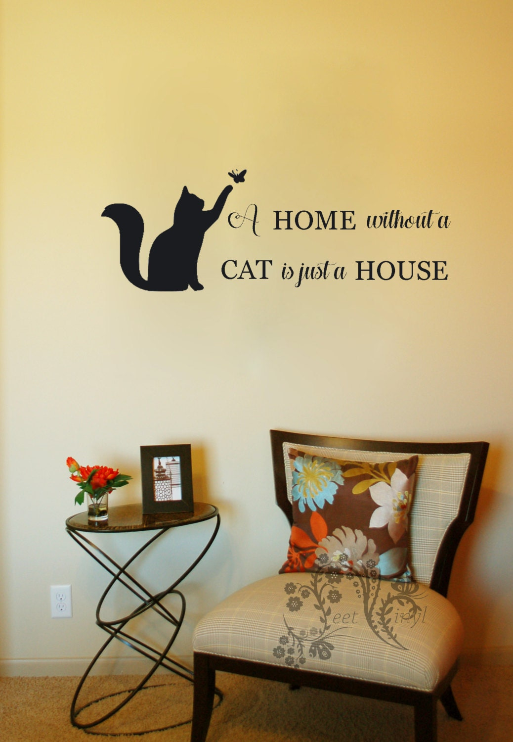A home without a cat is just a house Family wall Decals
