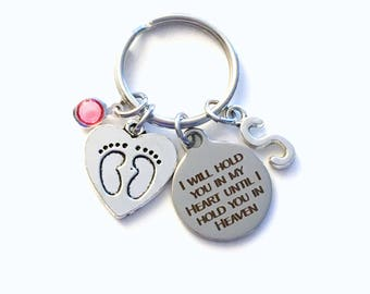 I will hold you in my heart until I hold you in heaven Keychain, Loss of Baby Key Chain, Gift for Miscarriage Memorial infant son daughter
