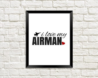 I Love My Airman, Air Force Girlfriend, Air Force Wife, Deployment Gift, Military Printable, Military Love, Military Gift, Military Wife