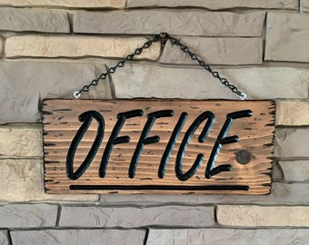 Rustic Office Sign