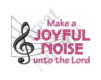 Make A Joyful Noise - Machine Embroidery Design