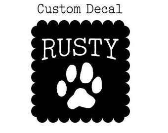 Dog Paw Decal, Dog Name Decal, Dog Decor, Glass Decal, Pet Lover, Dog Lover, Custom Dog Decal, Laptop Decal, Choose your colors and size!