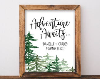 Adventure Awaits Sign - Adventure Wedding Sign - Custom Wedding Sign - Wedding Welcome Sign - Mountain Wedding - Winter Wedding Printable