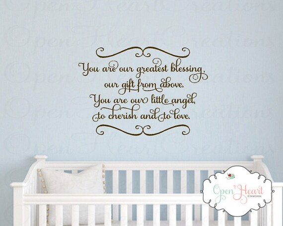 Baby Nursery Wall Decal You Are Our Greatest Blessing A Gift