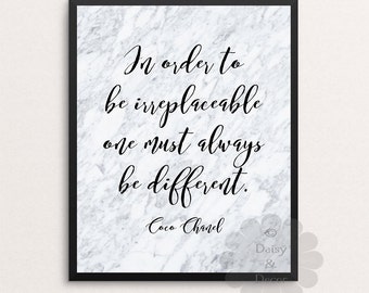 Coco Chanel In order to be irreplaceable one must always be different quote - Chanel printable, Chanel decor, Coco Wall art, Modern decor