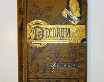 1882 DECORUM - A Practical Treatise on ETIQUETTE And Dress of the Best American Society by S.L. Louis, Manners, Very Good