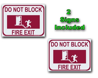 Includes 2, Do Not Block  Fire Exit Signs