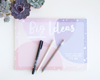Big Ideas Notepad - To Do List Notepad - A4 Desk Pad