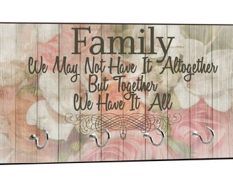 "Family - We Have it All - Vintage Style Floral Wood Print - 5"" by 11"" Key Hanger Rack - Household Decoration with Four Silvertone Hooks"