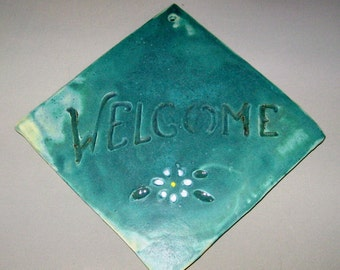 Ceramic Welcome Door or Garden Tile