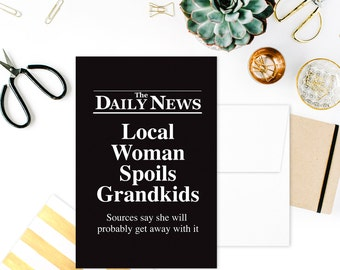 Card: DAILY NEWS. Local Woman Spoils Grandkids