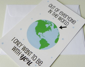 Romantic Card Out Of Everyone In The World I Only Want To Be With You Love Card Valentine Card