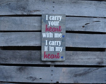 I carry your heart wood sign -CUSTOM; hand painted wood sign wall decor wooden art wall art wooden wall art rustic wood sign home decor