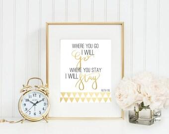 Where You Go I Will Go Printable Scripture Printable Inspirational Gift Wall Art Home Decor