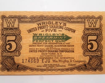 Antique Wrigley's Gum Profit-Sharing Coupon - 1920's