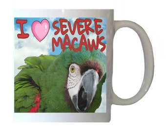 I Love Severe Macaws Chestnut-fronted Macaw Parrot Blue Sky Clouds White 11oz Ceramic Coffee Mug
