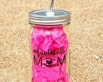 Football Mom Cup - Hand-Painted 32oz Glass Mason Jar with Stainless Steel Straw - Glass Water Bottle - Personalized Glass Cup