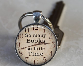 So Many Books So Little Time Quote Altered Art Glass Pendant Charm Teacher Writer Librarian Gift Keychain