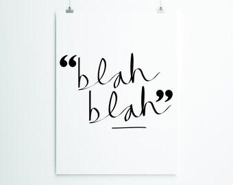 Blah Blah, Typography Print
