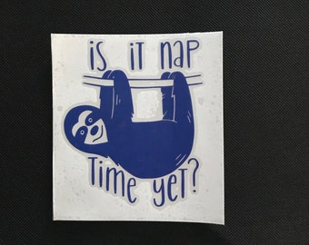 is it nap time yet?
