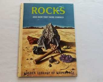 """Vintage 60's Childrens Educational Book, """"Rocks, and How They Were Formed"""" from the Golden Library of Knowledge."""