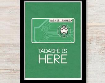 Big Hero 6  Print - Tadashi Is Here