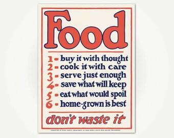 Food Don't Waste It Poster Print - Vintage WWI Food Preservation Poster - Kitchen Poster Art - Vintage Kitchen Print