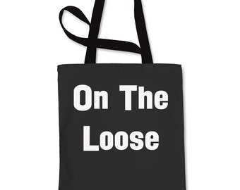 On The Loose Shopping Tote Bag