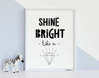 Shine bright like a diamond 50% OFF typographic art print - font type quote love room decor - APF -gift black white print -Love quote couple
