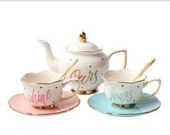 Yours | Mine | Ours Tea Set