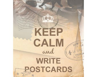 KEEP CALM and write postcards. Postcards for Postcrossers.