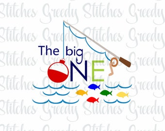The Big One & O'fish'ally The Big One svg, dxf, fcm, eps, and png. Instant Download. Ofishally One SVG, The Big One SVG, Fish svg.
