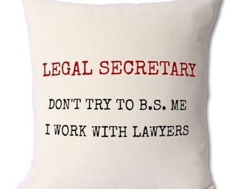 legal secretary,legal assistant,paralegal,gift,cushion,birthday,lawyer assistant,legal firm,law firm,gift funny,legal secretary joke,humour