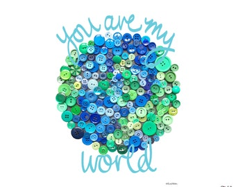 You Are My World, Love Quote Print, Blue Print, Button Art, Button Art Print, Hand Lettered Print, Nursery Decor,Anniversary Gift,Love Quote