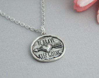 Be Brave / Keep Going Pewter necklace / Arrow Necklace / Heart Necklace