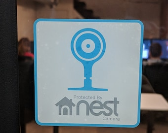 Protected by Nest Cam security sticker (reverse print, sticks INSIDE windows!)