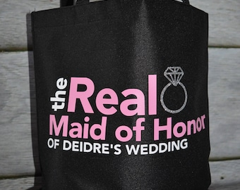 Bridesmaid Tote Bag, Maid of Honor Tote Bag, Personalized Tote Bag, Real Bridesmaid Tote