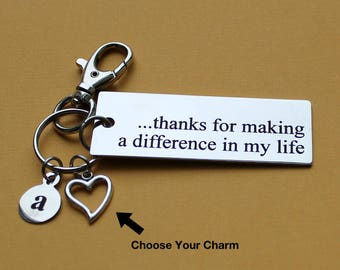 Personalized Teacher Key Chain Thanks For Making A Difference In My Life Stainless Steel Customized with Your Charm & Initial - K168