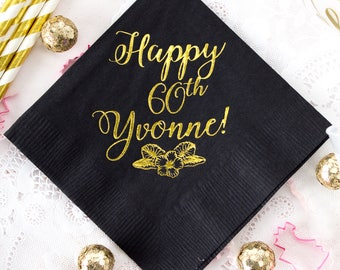 Happy Birthday Party Napkins 60th Birthday Sixtieth Anniversary Personalized Napkins Gold Foil Napkins Custom Napkins Paper Napkins