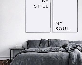Be Still My Soul Print, Above Bed Art, Wedding Gift, Nursery Decor, Bedroom decor, Couple Print, Valentines printable, Valentines print